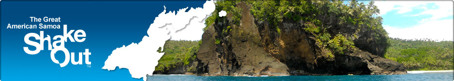 The Great American Samoa ShakeOut