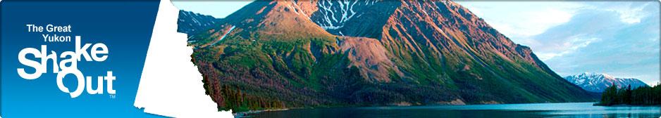 The Great Yukon ShakeOut